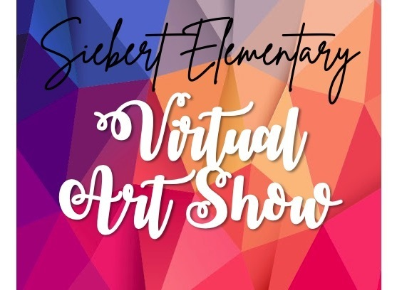 Siebert Elementary Virtual Art Show